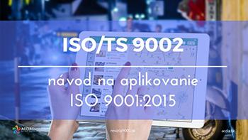 TCVN ISO/TS 9002:2017/ ISO/TS 9002:2016 - Hướng dẫn áp dụng ISO 9001:2015